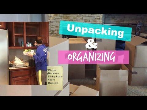 UNPACKING & ORGANZING   NEW HOUSE